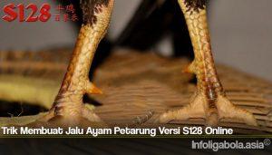 Trik Membuat Jalu Ayam Petarung Versi S128 Online