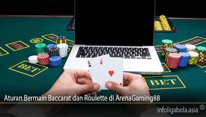 Aturan Bermain Baccarat dan Roulette di ArenaGaming88