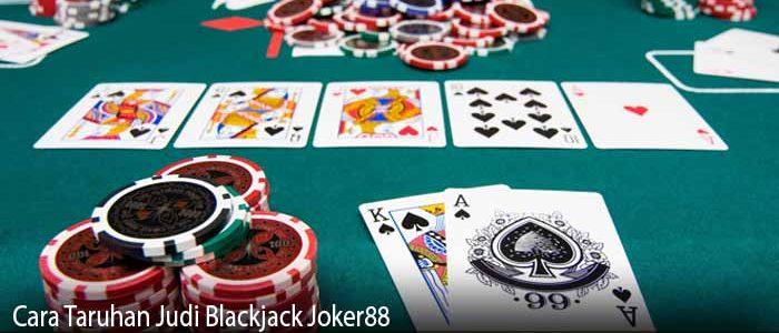 Cara Taruhan Judi Blackjack Joker88